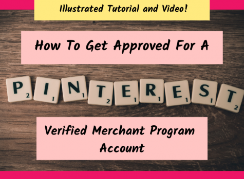 How To Get Approved For A Pinterest Verified Merchant Program Account?